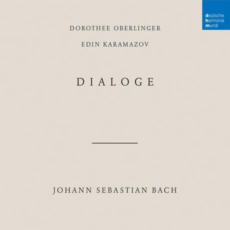 DIALOGE/ DOROTHEE OBERLINGER, EDIN KARAMAZOV [바흐: 다이알로그 - 도로테 오베를링거, 에딘 카라마조프]