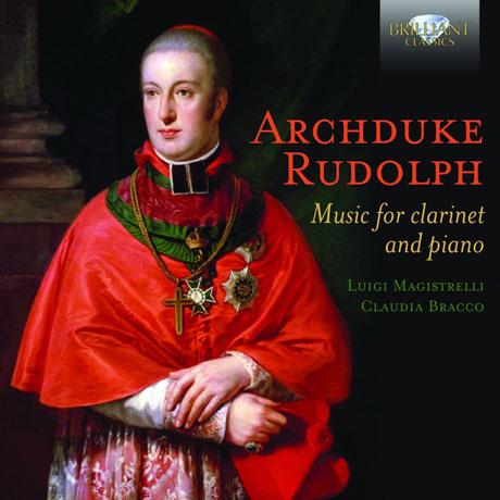 MUSIC FOR CLARINET AND PIANO/ LUIGI MAGISTRELLI, CLAUDIA BRACCO [루돌프 대공: 클라리넷 작품집]