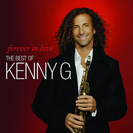 FOREVER IN LOVE: THE BEST OF KENNY G