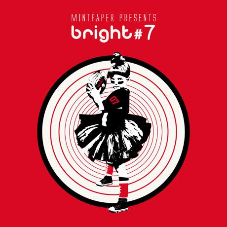 MINTPAPER PRESENTS BRIGHT #7 [민트페이퍼 컴필레이션 7집]