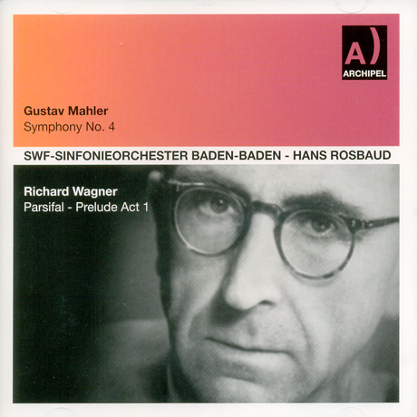 SYMPHONY NO.4 & PARSIFAL PRELUDE/ HANS ROSBAUD
