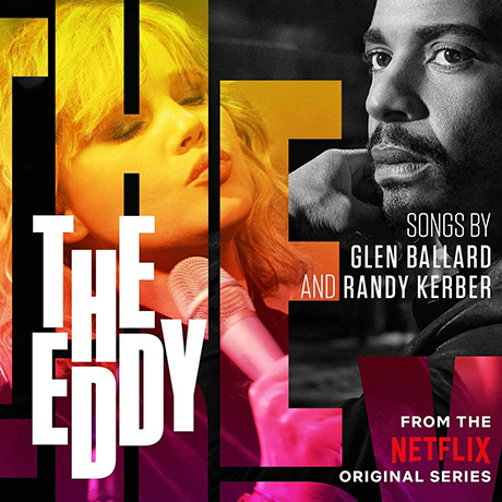 THE EDDY: FROM THE NETFLIX ORIGINAL SERIES [에디]