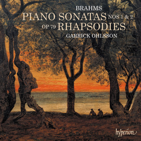 PIANO SONATAS NOS.1 & 2, RHAPSODIES OP.79/ GARRICK OHLSSON [브람스: 피아노 소나타, 2개의 랩소디 - 게릭 올슨]