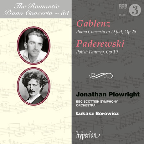 PIANO CONCERTO & POLISH FANTASY/ JONATHAN PLOWRIGHT, LUKASZ BOROWICZ [낭만주의 피아노 협주곡 시리즈 83 - 가블렌츠 & 파데레프스키]