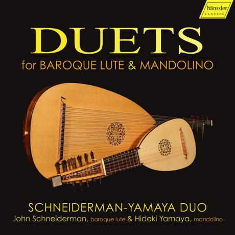 DUETS FOR BAROQUE LUTE & MANDOLINO/ SCHNEIDERMAN-YAMAYA DUO [류트와 만돌린 이중주 - 슈나이더만 야마다 듀오]