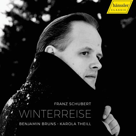 WINTERREISE/ BENJAMIN BRUNS, KAROLA THEILL [슈베르트: 겨울나그네 - 베냐민 브룬스]