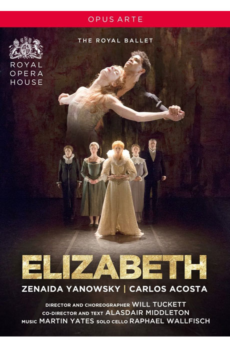ELIZABETH/ THE ROYAL BALLET [로열 발레단: 엘리자베스]