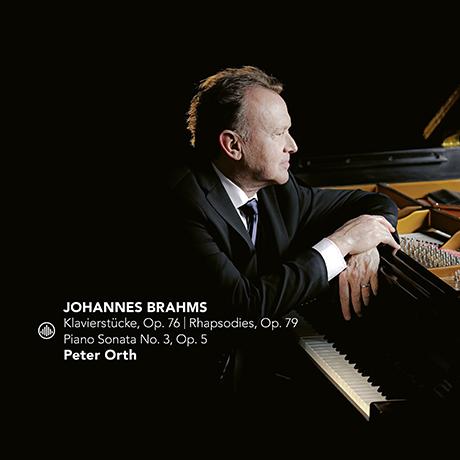 KLAVIERSTUCKE OP.76, RHAPSODIES OP.79, PIANO SONATA NO.3/ PETER ORTH [브람스: 건반 소품집, 랩소디, 피아노 소나타 3번 - 피터 오스]