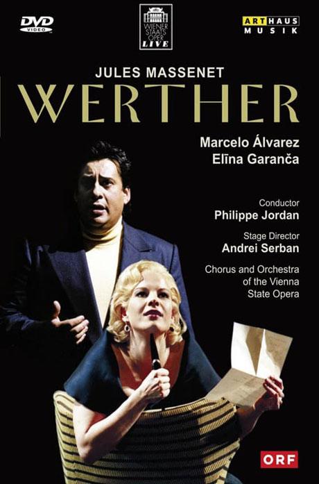 WERTHER/ MARCELO ALVAREZ, PHILIPPE JORDAN [마스네: 베르테르]