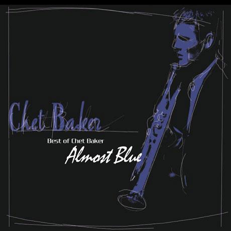 ALMOST BLUE: BEST OF CHET BAKER