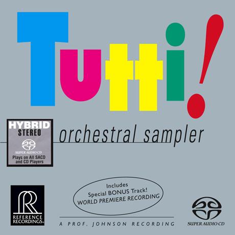 TUTTI!: ORCHESTRAL SAMPLER [SACD HYBRID]