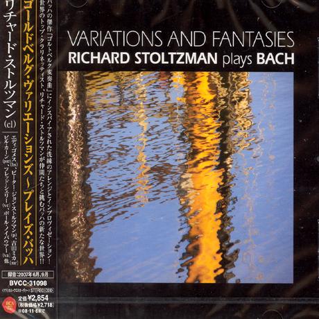 VARIATIONS AND FANTASIES: RICHARD STOLTZMAN PLAYS BACH