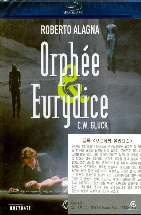 ORPHEE & EURYDICE/ ROBERTO ALAGNA, GIAMPAOLO BISANTI [글룩: 오르페와 유리디스]