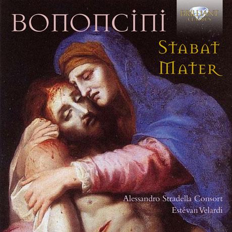 STABAT MATER/ ESTEVAN VELARDI [보논치니: 스타바트 마테르 - 에스테반 벨라르디]