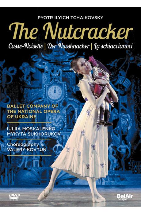 THE NUTCRACKER/ BALLET COMPANY OF THE NATIONAL OPERA OF UKRAINE, OLEKSIY BAKLAN [차이코프스키: 호두까기 인형 - 우크라이나 국립발레단]
