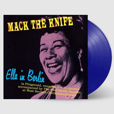MACK THE KNIFE: ELLA IN BERLIN + 4 BONUS TRACKS [WAX TIME IN COLOR] [180G BLUE LP]