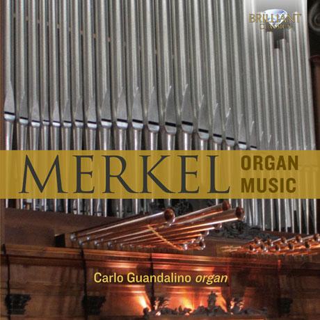 ORGAN MUSIC/ CARLO GUANDALINO [메르켈: 오르간 작품집 - 관달리노]