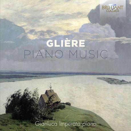 PIANO MUSIC/ GIANLUCA IMPERATO [글리에르: 피아노 작품집]