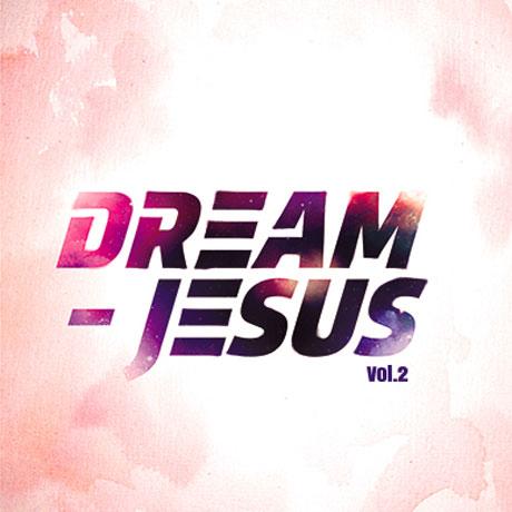DREAM-JESUS VOL.2 [드림지저스 2집]