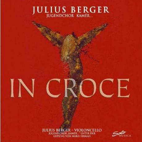 IN CROCE/ JULIUS BERGER, MARIS SIRMAIS