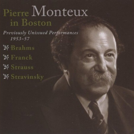 PIERRE MONTEUX IN BOSTON: PREVIOUSLY UNISSUED PERFORMANCES 1953-57