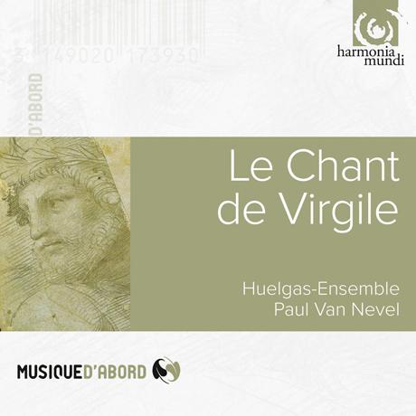 LE CHANT DE VIRGILE/ HUELGAS ENSEMBLE, PAUL VAN NEVEL [버질의 노래]