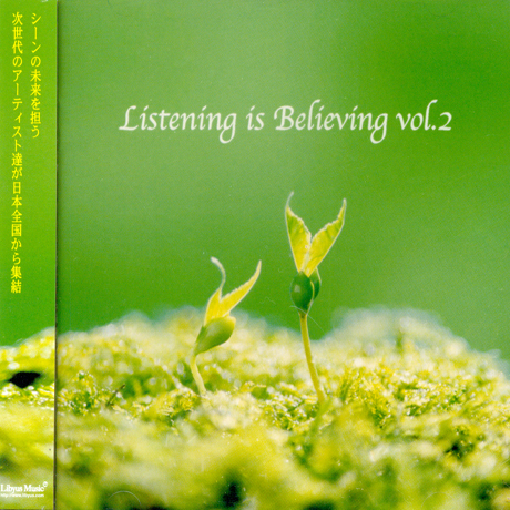 LISTENING IS BELIEVING VOL.2