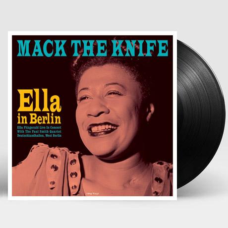 MACK THE KNIFE: ELLA IN BERLIN [180G LP]