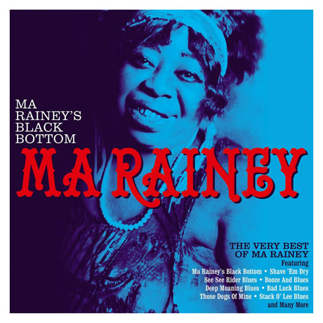 MA RAINEY`S BLACK BOTTOM: THE VERY BEST OF MA RAINEY