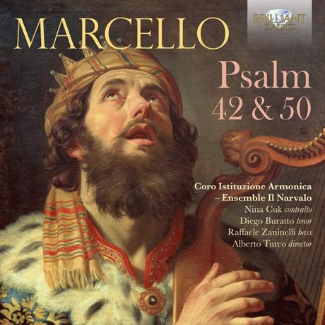 PSALM 42 & 50/ ENSEMBLE IL NARVALO, CORO ISTITUZIONE ARMONICA [마르첼로: 시편 42, 45편 - 코로 이스티투치오네 아르모니카, 앙상블 일 나바로]