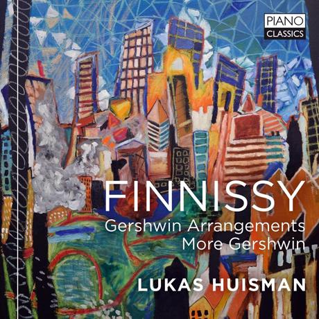 GERSHWIN ARRANGEMENTS MORE GERSHWIN/ LUKAS HUISMAN [피니시: 거슈윈 작품의 편곡들 - 루카스 하위스만]
