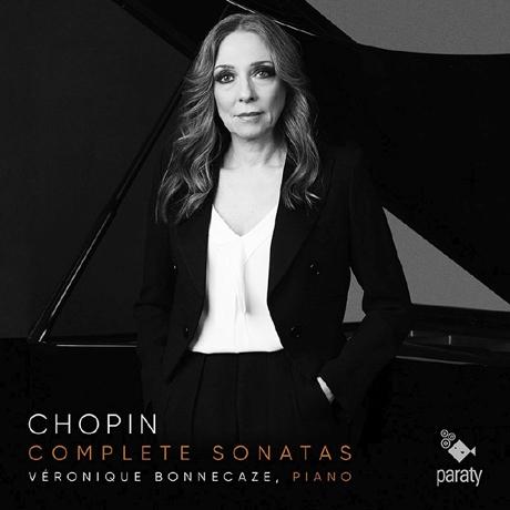 COMPLETE SONATAS/ VERONIQUE BONNECAZE [쇼팽: 피아노 소나타 1, 2 & 3번 - 베로니크 본누카즈]