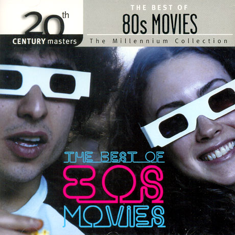 THE BEST OF 80`S MOVIES: 20TH CENTURY MASTERS THE MILLENNIUM COLLECTION
