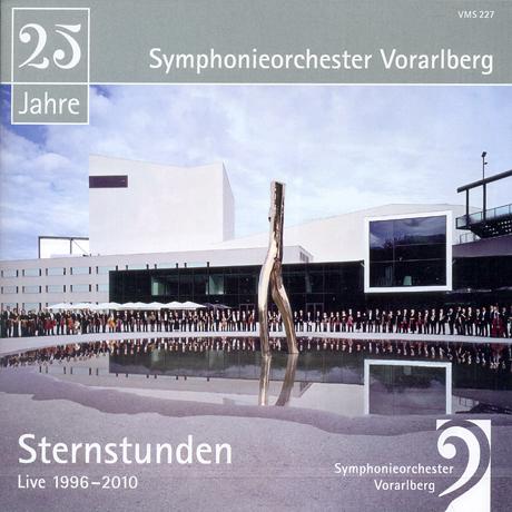 SYMPHONIEORCHESTER VORARLBERG: STERNSTUNDEN LIVE 1996-2010
