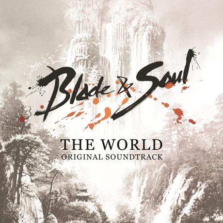 블레이드 & 소울: 월드 [BLADE & SOUL: THE WORLD]