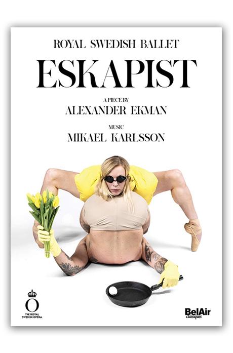 ESKAPIST/ ROYAL SWEDISH BALLET, ALEXANDER EKMAN [카를손: 현실도피자 - 에크만(안무), 스웨덴 왕립발레단]