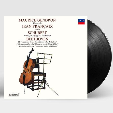 ARPEGGIONE SONATA & VARIATIONS FOR CELLO/ MAURICE GENDRON, JEAN FRANCAIX [슈베르트: 아르페지오네 소나타 & 베토벤: 첼로를 위한 변주곡 - 모리스 장드롱] [한정반] [180G LP]