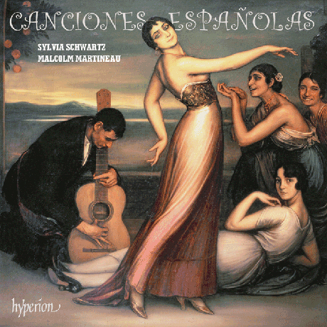 CANCIONES ESPANOLAS/ SYLVIA SCHWARTZ, MALCOLM MARTINEAU [칸시오네스 에스파뇰라스]