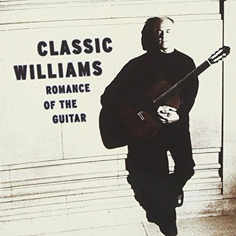 CLASSIC WILLIAMS: ROMANCE OF THE GUITAR [존 윌리암스: 베스트]