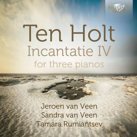 INCANTATIE IV FOR THREE PIANOS/ JEROEN VAN VEEN, SANDRA VAN VEEN [홀트: 세 개의 피아노를위한 작품집]