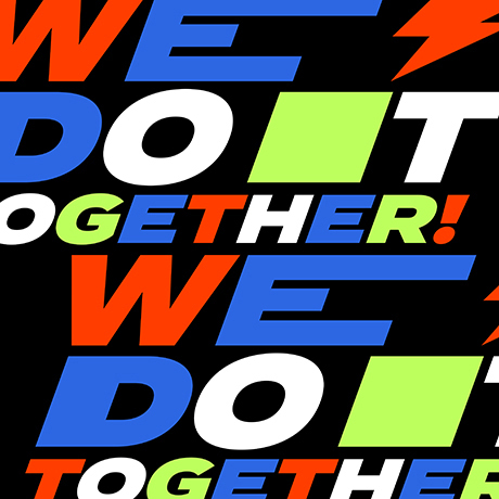 WE, DO IT TOGETHER!