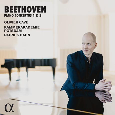 PIANO CONCERTOS 1 & 2/ OLIVIER CAVE, PATRICK HAHN [베토벤: 피아노 협주곡 1 & 2번 - 올리비에 카베]