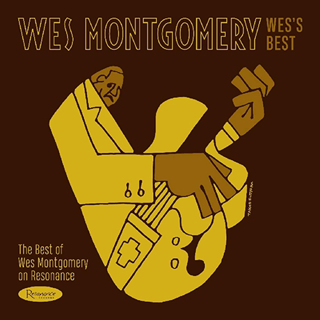 WES`S BEST: THE BEST OF WES MONTGOMERY ON RESONANCE