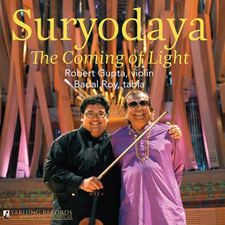 SURYODAYA: THE COMING OF LIGHT/ BADAL ROY [로버트 굽타: 바이올린 연주집]