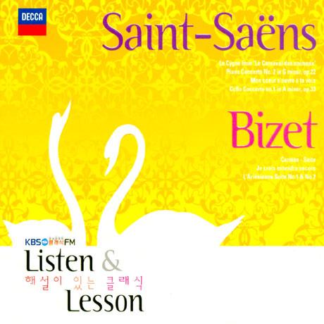 SAINT-SAENS, BIZET LISTEN & LESSON [KBS 1FM 해설이 있는 클래식]