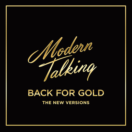 BACK FOR GOLD: THE NEW VERSIONS