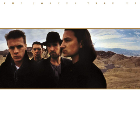 THE JOSHUA TREE [30TH ANNIVERSARY EDITION]