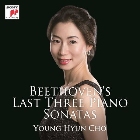 LAST THREE PIANO SONATAS/ YOUNG HYUN CHO [베토벤: 후기 피아노 소나타 30, 31, 32번 - 조영현]