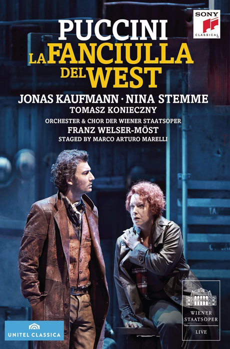 LA FANCIULLA DEL WEST/ JONAS KAUFMANN, FRANZ WELSER-MOST [푸치니: 서부의 아가씨 - 요나스 카우프만]