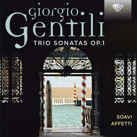 TRIO SONATAS OP.1/ SOAVI AFFETTI BAROQUE MUSIC ENSEMBLE [젠틸리: 트리오 소나타 OP. 1]